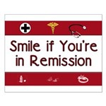 Smile if you're in Remission Small Poster