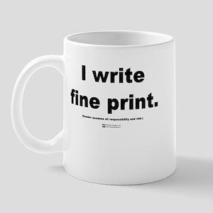 Fine Print -  Mug