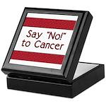 Say No to Cancer Keepsake Box