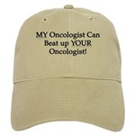 My Oncologist Can Beat Up Your Cap