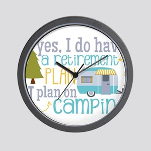 Yes, I do have a retirement plan I plan Wall Clock