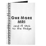 One more MRI...Stick to the Fridge Journal