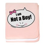 Not a Boy Funny baby blanket