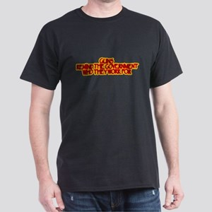 WHO THEY WORK FOR Dark T-Shirt
