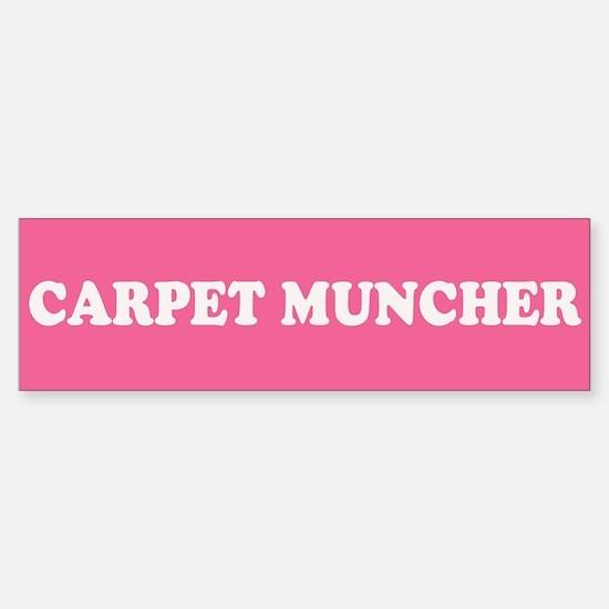 Carpet Muncher Sticker (Bumper)