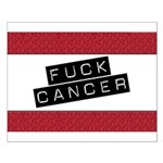 Fuck Cancer Small Poster