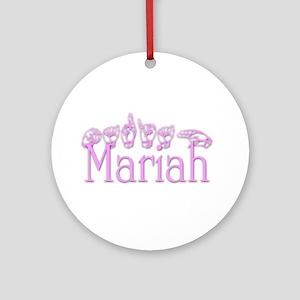 Mariah Ornament (Round)