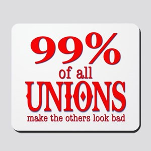 99% Of All Unions Give The Rest A Bad Name Mousepa