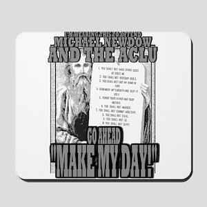 MAKE MY DAY! Mousepad
