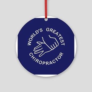 World's Greatest Chiropractor Ornament (Round)