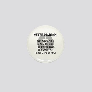 Veterinarian A Real Doctor Mini Button