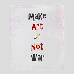 Make Art Not War Throw Blanket