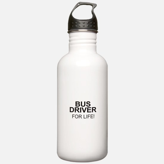 Bus Driver For Life Water Bottle