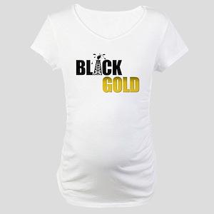 Black Gold Oil Maternity T-Shirt