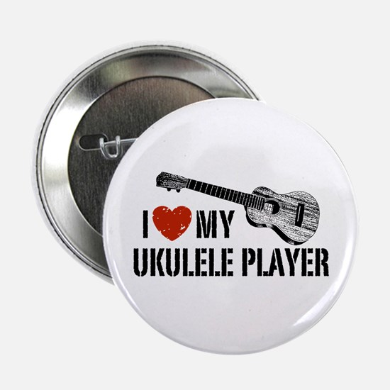 "I Love My Ukulele Player 2.25"" Button"