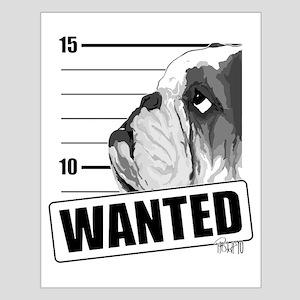 Black Bulldog Wanted Small Poster