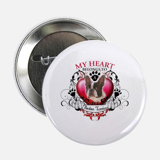 "My Heart Belongs to a Boston Terrier 2.25"" Button"