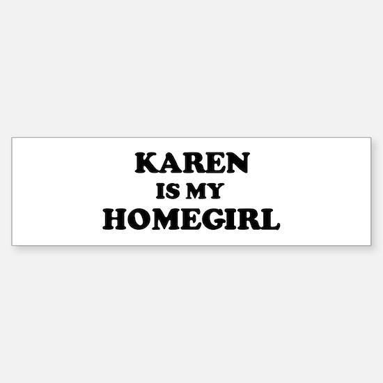 Karen Is My Homegirl Bumper Car Car Sticker