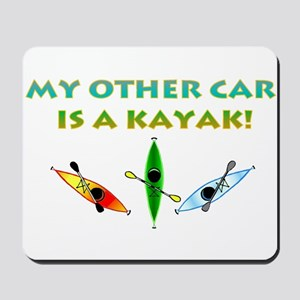 My Other Car Is a Kayak Mousepad