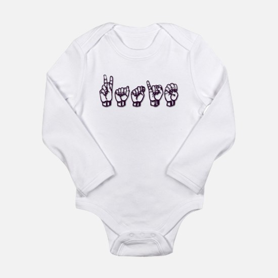 Katie/ASL only Long Sleeve Infant Bodysuit