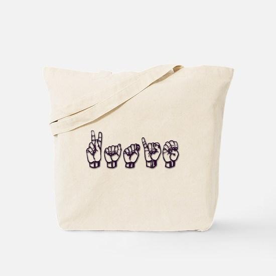 Katie/ASL only Tote Bag