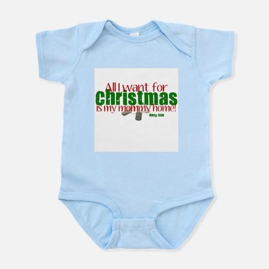 All I want Mommy Navy Son Infant Bodysuit