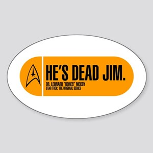 He's Dead Jim Sticker (Oval)
