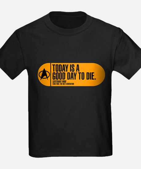 Good Day to Die T