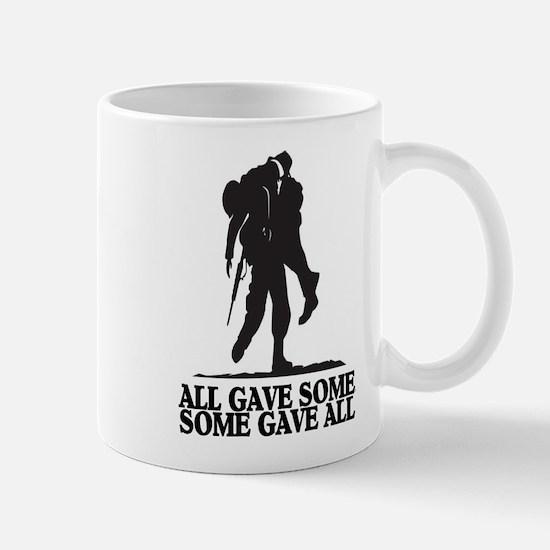 ALL GAVE SOME Mug