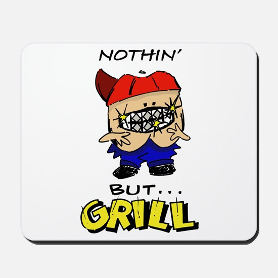 Nothin' But...Grill Mousepad