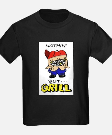 Nothin' But...Grill T