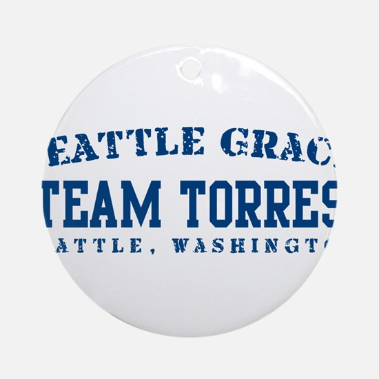Team Torres - Seattle Grace Ornament (Round)