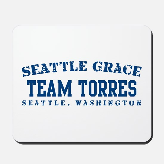 Team Torres - Seattle Grace Mousepad