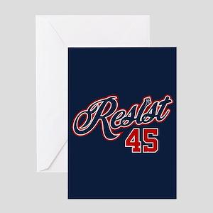 Resist 45 Greeting Card
