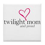 Proud Twilight Mom Tile Coaster