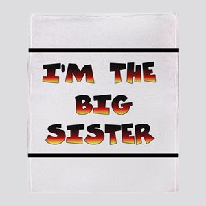 I'm the big sister Throw Blanket