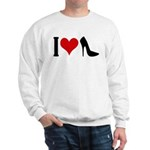 I love High Heels Sweatshirt