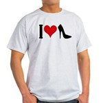 I love High Heels Light T-Shirt
