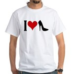 I love High Heels White T-Shirt