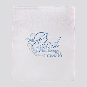 With God All Things are Possi Throw Blanket