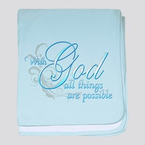 With God All Things are Possi baby blanket