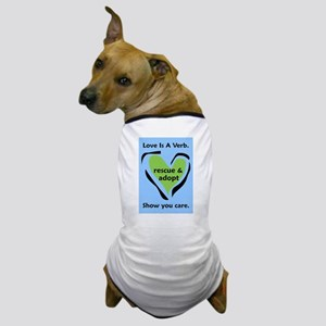 Blue Love Is A Verb! Dog T-Shirt