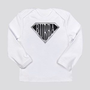 SuperBubba(metal) Long Sleeve Infant T-Shirt