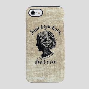 Jane Eyre Hair Don't Care iPhone 7 Tough Case
