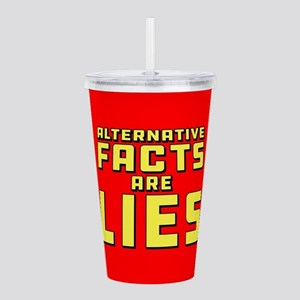 Alternative Facts Are Acrylic Double-wall Tumbler
