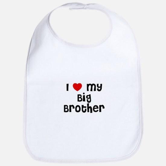 I * My Big Brother Bib