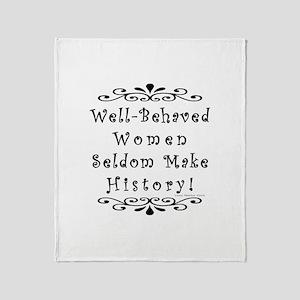 Well-Behaved Women Throw Blanket
