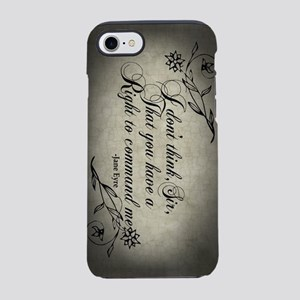 No Right To Command Me iPhone 7 Tough Case