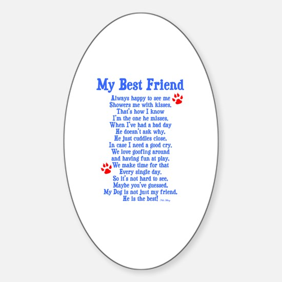 My Best Friend Dog Sticker (Oval)