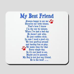 My Best Friend Dog Mousepad